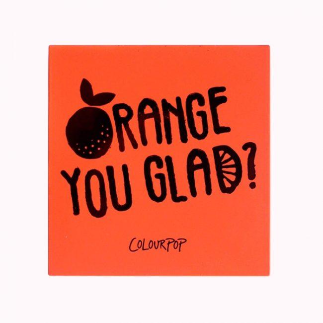 Orange you glad - Colourpop